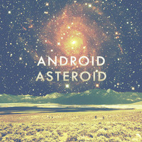 The artwork used for Android Asteroid's self titled album